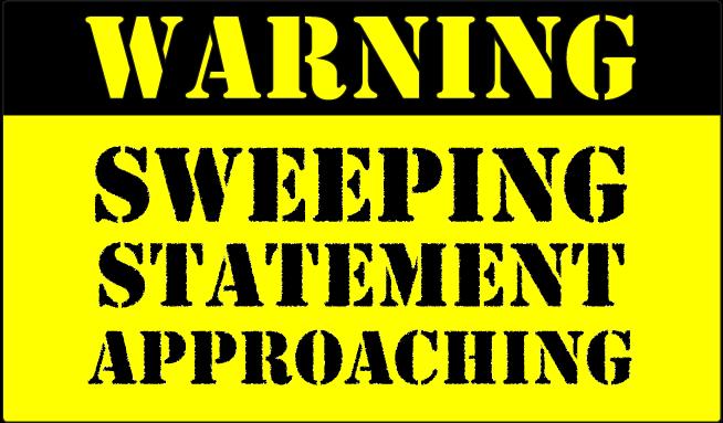 WARNING - Sweeping Statement Approaching - Negotiation blog